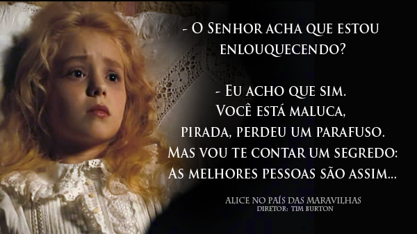 Alice No País Das Maravilhas E O Limiar Entre Loucura Sã E Sanidade