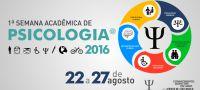 Psico 16 - 1ª Semana Acadêmica de Psicologia
