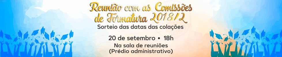 Reunião com as comissões de formatura acontece dia 20